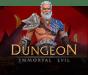 Dungeon Immortal Evil